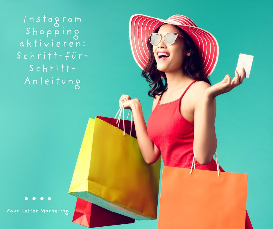 Instagram Shopping aktivieren: Schritt-für-Schritt-Anleitung