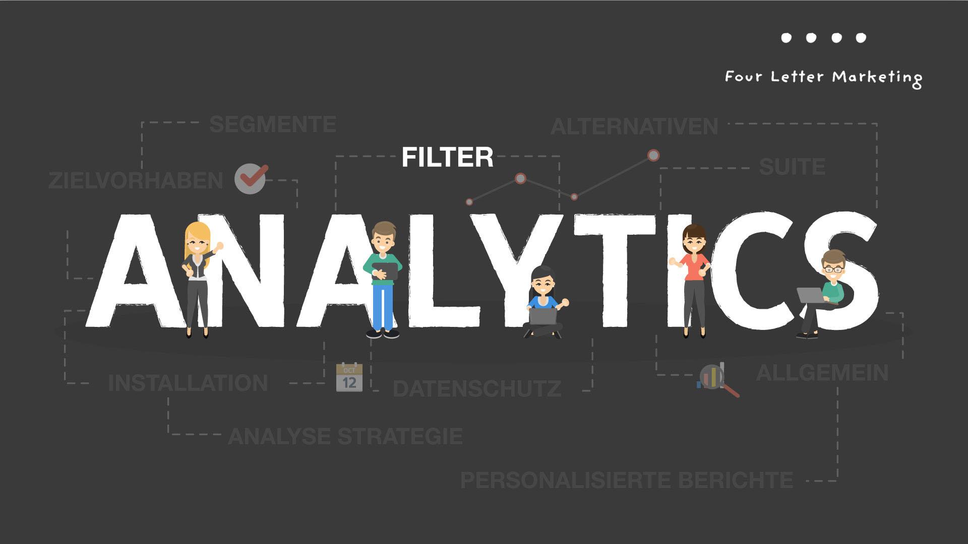 Google Analytics Filter - So schaffen Sie Übersicht